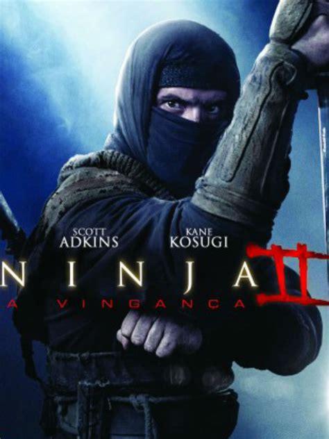 film ninja shadow of a tear online subtitrat ninja 2 a vingan 231 a filme 2013 adorocinema