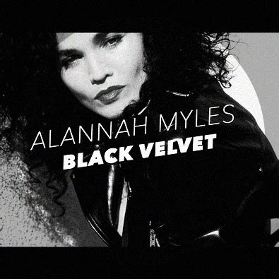 alannah myles black velvet black velvet by alannah myles this is my jam