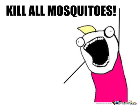 Mosquito Meme - taking a dump and other best feelings in the world