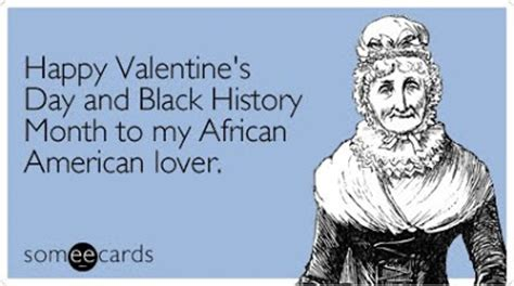 black history valentines day multicultclassics 9753 bhm 2012 someecards
