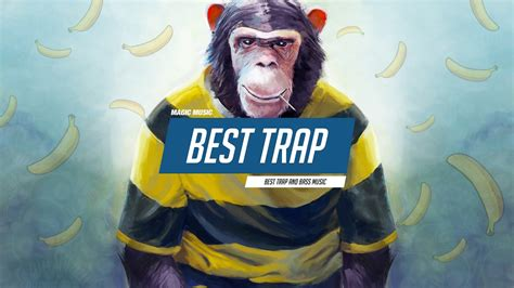 best of trap best trap mix 2016 best trap and bass car