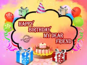 Happy Birthday Wishes For A Friend Birthday Wishes For Friend Birthday Images Pictures