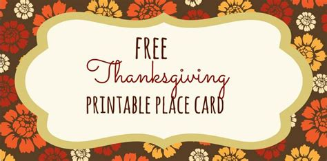 thanksgiving dinner place cards template 23 sets of free printable thanksgiving place cards