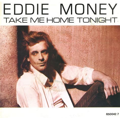 on vinyl take me home tonight eddie money