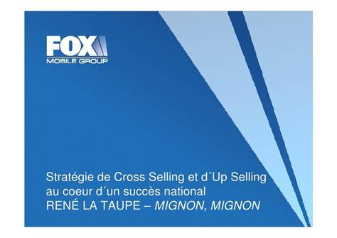 fox mobile fox mobile strat 233 gie de cross selling et d up selling