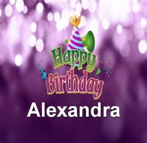 happy birthday alexandra happy birthday
