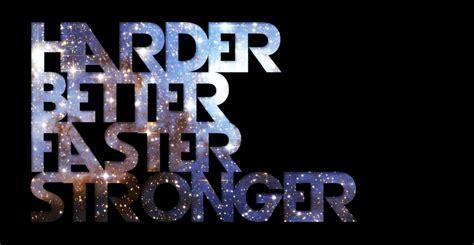 daft harder better faster stronger lyrics harder better faster stronger by kejsi on deviantart