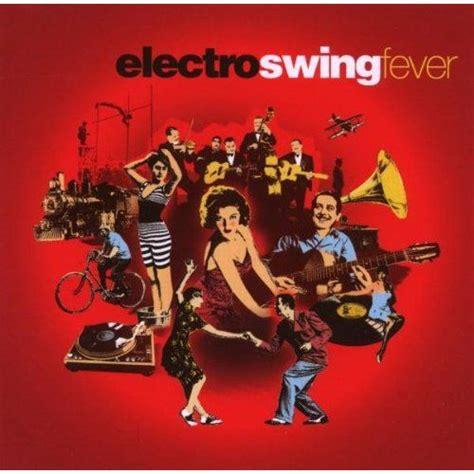 swing music albums electro swing fever cd4 mp3 buy full tracklist