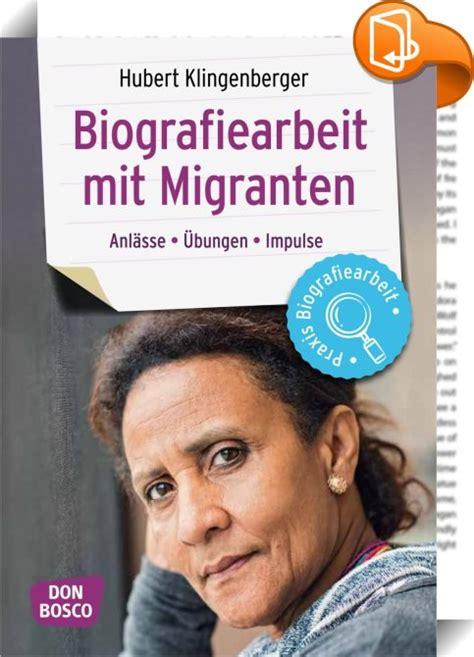 Anschreiben Arbeit Mit Migranten Biografiearbeit Mit Migranten Hubert Klingenberger Book2look