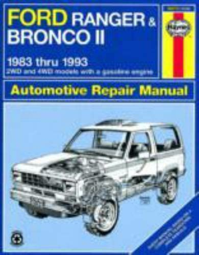vehicle repair manual 1989 ford bronco electronic throttle control haynes repair manual ford ranger and bronco ii 1983 thru 1992 2wd and 4wd models with a
