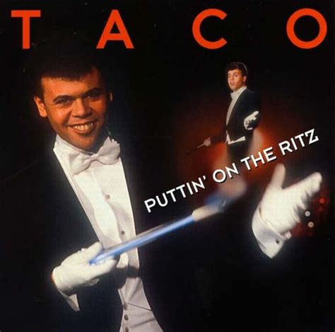 taco puttin on the ritz mp greatest hits puttin on the ritz taco songs reviews