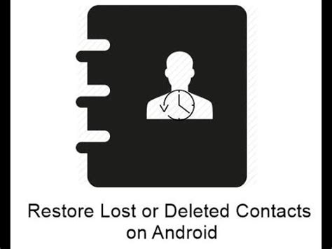 how to restore contacts on android how to restore contacts from android