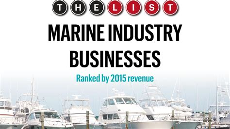 Of Florida Mba Ranking 2015 by The List Marine Industry Business By Revenue South