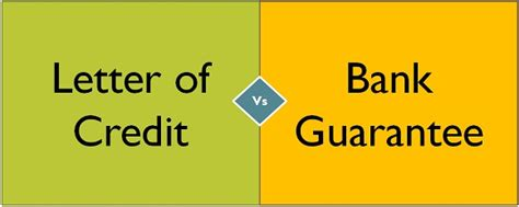 Letter Of Guarantee Vs Bank Guarantee Difference Between Letter Of Credit And Bank Guarantee With Comparison Chart Key Differences