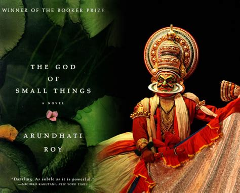 The God Of Small Things book review the god of small things excerpt included criticalperspective