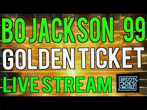 The Golden Ticket Andrew Gn Pulls Out The Showstoppers by Madden Mobile Live 99 Bo Jackson Golden Ticket