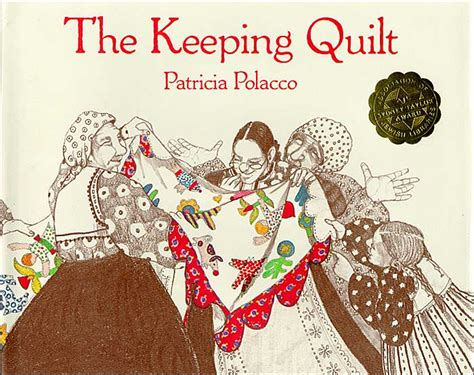 The Keeping Quilt Book the keeping quilt high 5 for 25 comprehension strategies