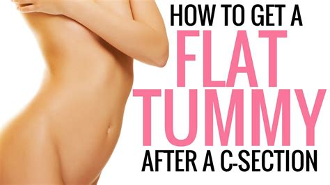 how long after c section how to tighten tone and flatten your stomach after a c