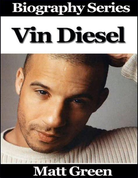 biography vin diesel bol com vin diesel biography series ebook adobe epub