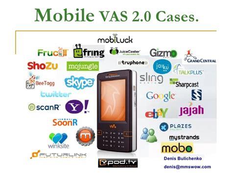 mobile vas mobile vas 2 0 cases