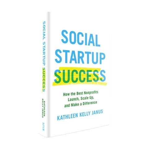 social startup success how the best nonprofits launch scale up and make a difference books book launch social startup success