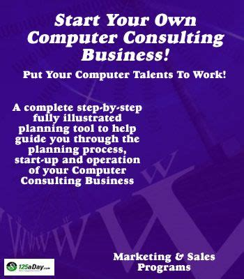 Start Your Own Consulting Business start your own computer consulting business consulting