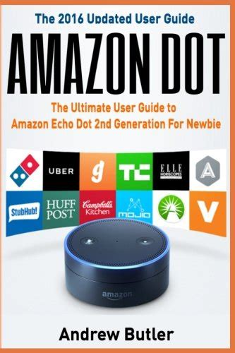 echo the ultimate user guide to use to the fullest including 121 tips and tricks second generation 2018 updated user guide app dot tips volume 2 books top 5 best echo dot ultimate user guide for sale