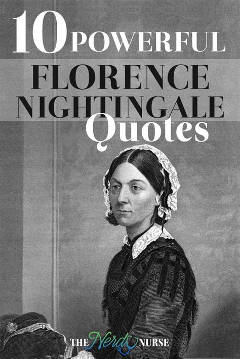 florence nightingale quotes 10 powerful florence nightingale quotes