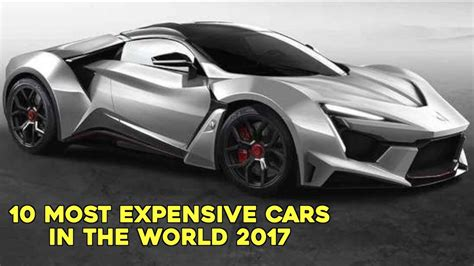 most expensive car in the world of all time top 10 most expensive cars in the world 2017 youtube