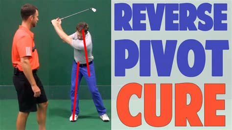 golf swing pivot 3 3 how to stop the reverse pivot in golf right leg in