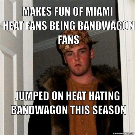 Heat Fans Meme - bandwagon quotes like success