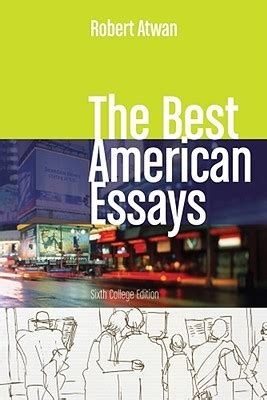 The Best American Essays Robert Atwan by 9781439083871 The Best American Essays Robert Atwan