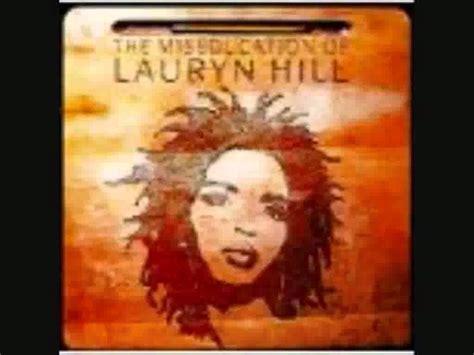 lauryn hill miseducation lyrics lauryn hill the miseducation of lauryn hill with lyrics