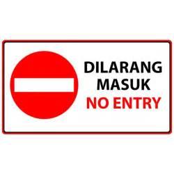 No entry dilarang masuk sg002