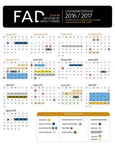 Calendario Escolar 2017 Unam Calendario Escolar 2016 2017 Facultad De Artes Y Dise 241 O