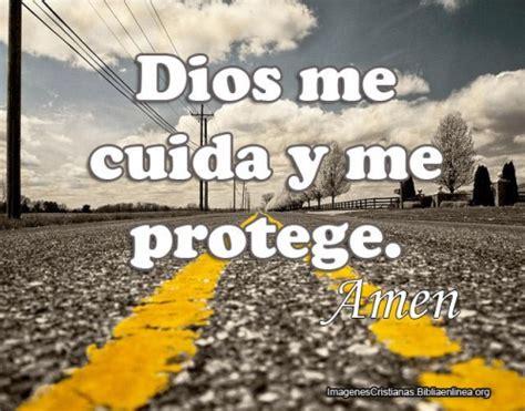 dios siempre me cuida im 225 genes con frases dios me cuida y me protege imagenes cristianas con frases