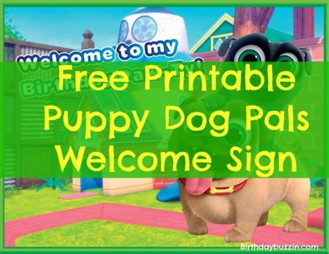 puppy pals decorations free printable puppy pals welcome sign birthday buzzin