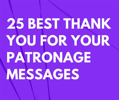 patronage messages  quotes