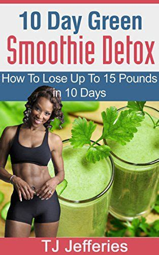 Can You Smoke On The 10 Day Smoothie Detox by 638 Best Weight Loss Smoothies Images On