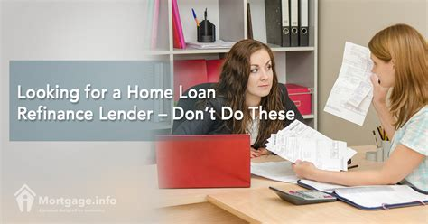 Refinance Mba Loans by Looking For A Home Loan Refinance Lender Don T Do These