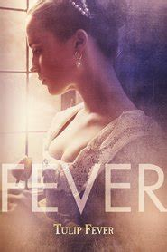 watch free movies tulip fever 2017 tulip fever 2017 free online movies