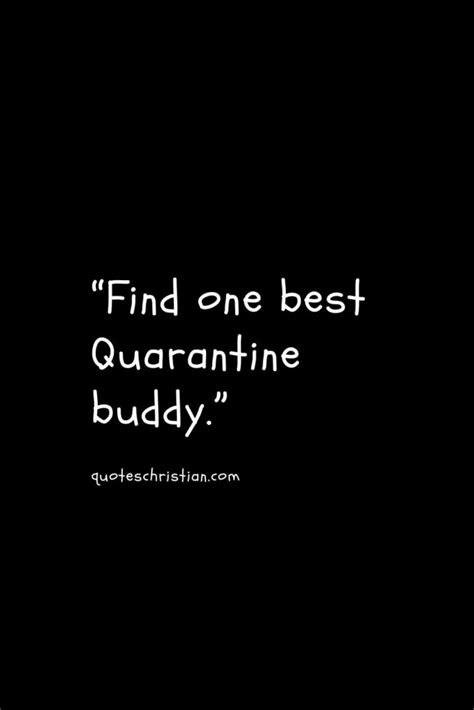 Top 50+ Encouraging Quarantine Quotes