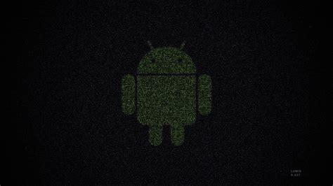 android dark wallpaper green black android logo wallpaper