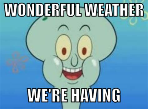 Squidward Meme - another normal squidward spongebob squarepants know