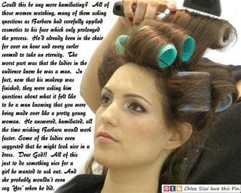 feminizeing hair sissy salon chloe sissi tg captions hair and makeup