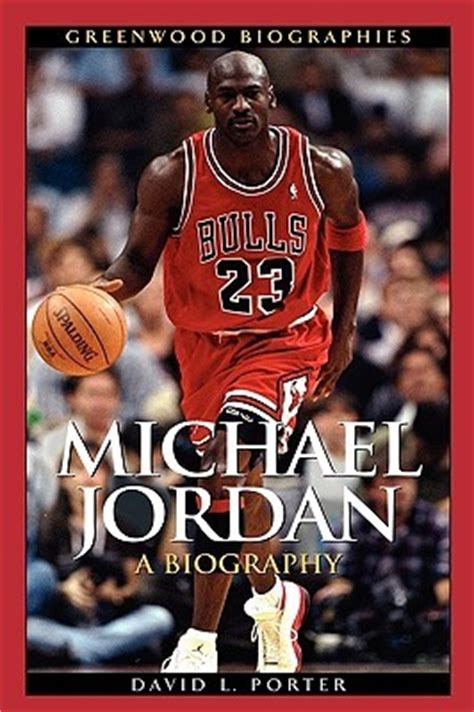 does michael jordan have a biography michael jordan a biography by david porter reviews
