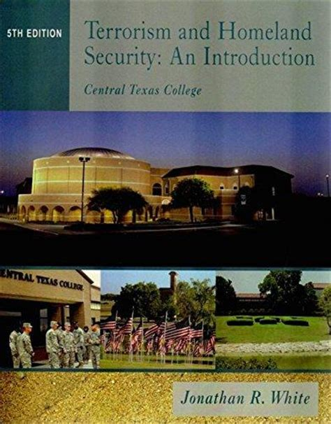 terrorism and homeland security terrorism and homeland security an introduction central