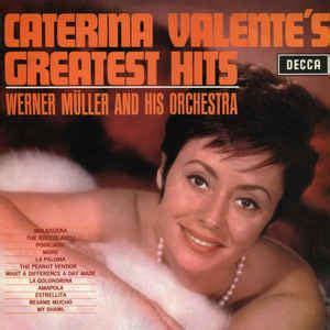 caterina valente greatest hits caterina valente caterina valente s greatest hits vinyl