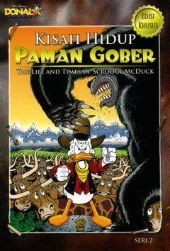Komik Paman Gober Donald Duck 04 kisah hidup paman gober by kompas gramedia