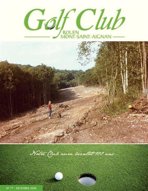 calam 233 o revue golf de rouen mont aignan n 176 77 d 233 cembre 2009
